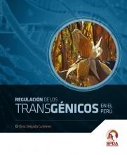 Regulación de los transgénicos en el Perú