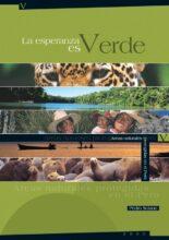 La esperanza es verde: áreas naturales protegidas en el Perú