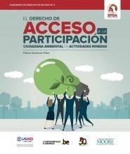 El derecho de acceso a la participación ciudadana ambiental en actividades mineras