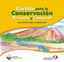 Cartilla para la conservación privada y comunal: Concesiones para la conservación