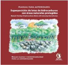 Manual para autoridades: superposición de lotes de hidrocarburos con áreas naturales protegidas
