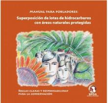 Manual para pobladores: superposición de lotes de hidrocarburos con áreas naturales protegidas