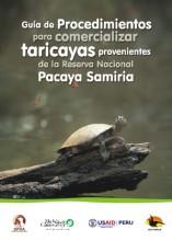 Guía de procedimientos para comercializar taricayas provenientes de la Reserva Nacional Pacaya Samiria