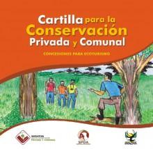 Cartilla para la conservación privada y comunal: Concesiones para ecoturismo