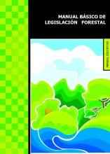 Manual básico de legislación forestal