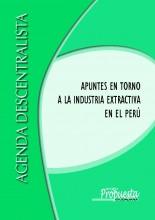 Apuntes en torno a la industria extractiva en el Perú
