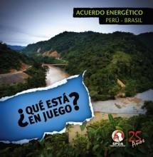 Cartilla ¿Qué está en juego? Acuerdo energético Perú-Brasil