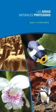 Las Áreas Naturales Protegidas: usos y categorías