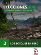 Elecciones 2016: Análisis de planes de gobierno - Los bosques en Peru, N° 2