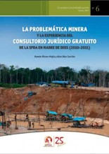 La problemática minera y la experiencia del Consultorio Jurídico Gratuito de la SPDA en Madre de Dios, 2010-2011