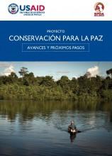 Proyecto Conservación para la Paz: avances y próximos retos