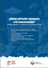 ¿Cómo enfrentar amenazas a la conservación? Guía legal ambiental para titulares de áreas de conservación privada.