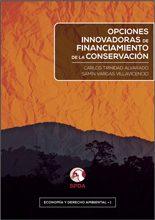 Opciones innovadores de financiamiento de la conservación