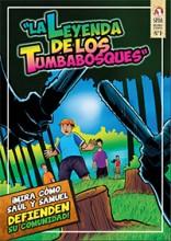 La Leyenda De Los Tumbabosques