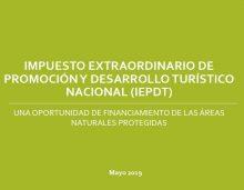 Impuesto Extraordinario de Promoción y Desarrollo Turístico Nacional - IEPDT: una oportunidad de financiamiento de las áreas naturales protegidas