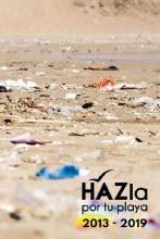Hazla por tu playa, 2013-2019