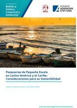 Pesquerías de pequeña escala en Latino América y el Caribe: consideraciones para su sostenibilidad