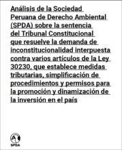 Análisis de la Sociedad Peruana de Derecho Ambiental (SPDA) sobre la sentencia del Tribunal Constitucional que resuelve la demanda de inconstitucionalidad interpuesta contra varios artículos de la Ley 30230,