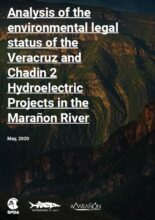 Analysis of the environmental legal status of the Veracruz and Chadin 2 Hydroelectric Projects in the Marañon River