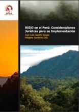REDD en el Perú: Consideraciones jurídicas para su implementación