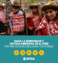 Hacia la democracia y justicia ambiental en el Perú: por una sociedad inclusiva y sostenible