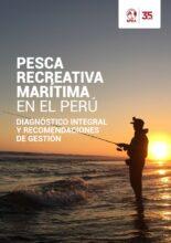 Pesca recreativa marítima en el Perú: diagnóstico integral y recomendaciones de gestión