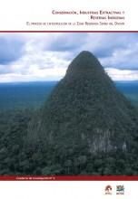 Conservación, industrias extractivas y reservas indígenas: el proceso de categorización de la zona reservada Sierra del Divisor