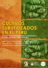 Cultivos subutilizados en el Perú: análisis de las políticas públicas relativas a su conservación y uso sostenible