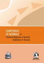 Compendio de Normas del Sistema Regional de Gestión Ambiental de Ancash