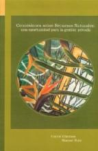 Concesiones sobre recursos naturales: una oportunidad para la gestión privada